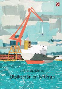 Cover for Utsikt från en lyftkran