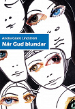 Cover for När Gud blundar
