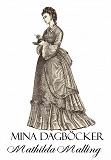 Cover for Mina dagböcker. Ungdomsdrömmar och ungdomsbekymmer
