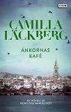 Cover for Änkornas kafé : En novell ur Mord och mandeldoft