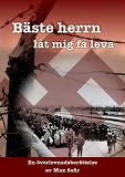 Cover for Bäste Herrn, låt mig få leva