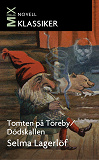 Cover for Tomten på Töreby ; Dödskallen : noveller