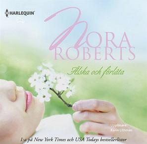 Cover for Älska och förlåta : En Harlequin-ljudbok Silk