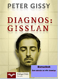 Cover for Diagnos: Gisslan - Det största av alla äventyr