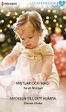 Cover for Mistlar och magi/Nyckeln till ditt hjärta