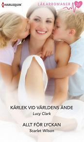Cover for Kärlek vid världens ände/Allt för lyckan