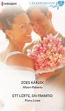 Cover for Zoes kärlek/Ett löfte, en framtid