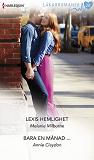 Cover for Lexis hemlighet/Bara en månad ...