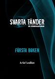 Cover for Svarta tänder - Första boken
