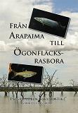 Cover for Från Arapaima till Ögonfläcksrasbora: en grundbok i akvaristik