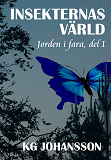 Cover for Insekternas värld - Jorden i fara, del 1