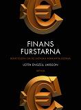 Cover for Finansfurstarna. Berättelsen om de svenska riskkapitalisterna