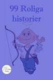 Cover for 99 roliga historier