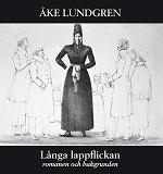 Cover for Långa lappflickan - romanen och bakgrunden