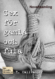 Cover for Sex för gamla och fula