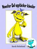 Cover for Monster Gul upptäcker känslor