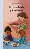 Cover for Tarik och Ida på skolresa