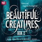 Cover for Beautiful creatures Bok 2, Svåra val, magiska hemligheter