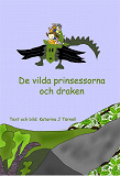 Cover for De vilda prinsessorna och draken