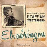 Cover for Elvaåringen : en självbiografisk resa