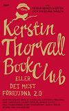 Cover for Kerstin Thorvall Book Club eller Det mest förbjudna 2.0