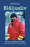 Cover for Blåljusliv. När det otänkbara inträffar
