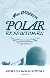 Cover for Polarexpeditionen : Andrée och jakten på Nordpolen