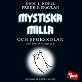Cover for Mystiska Milla och spökskolan