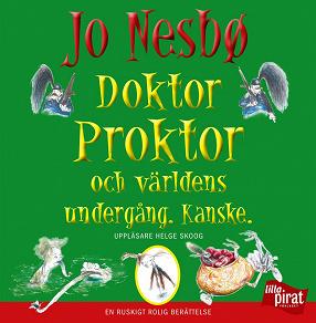 Cover for Doktor Proktor och världens undergång. Kanske.