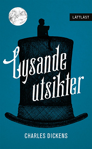 Cover for Lysande utsikter / Lättläst