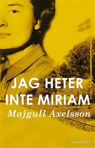 Cover for Jag heter inte Miriam