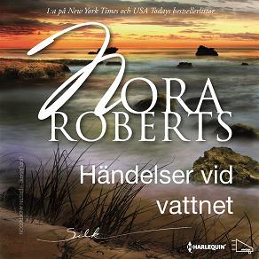 Cover for Händelser vid vattnet : En Harlequin-ljudbok Silk