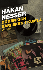 Cover for Döden och kärleken i Kumla / Lättläst
