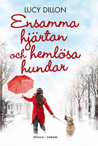 Cover for Ensamma hjärtan och hemlösa hundar