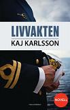Cover for Livvakten (novell)