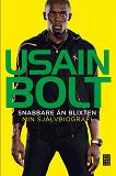 Cover for Snabbare än blixten - Min självbiografi