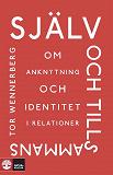 Cover for Själv och tillsammans