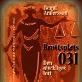 Cover for Brottsplats 031 - Den olyckliges lott