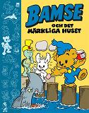 Cover for Bamse och det Märkliga Huset
