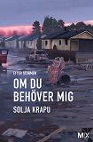 Cover for Om du behöver mig : Efter stormen