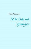 Cover for När isarna sjunger