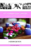 Cover for Att förebygga cancer