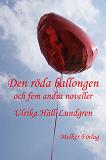 Cover for Den röda ballongen och fem andra noveller