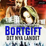 Cover for Bortgift: Det nya landet / Lättläst