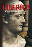 Cover for Tiberius: Kejsare mot sin vilja