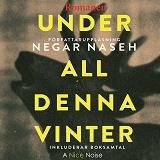 Cover for Under all denna vinter - Romanen