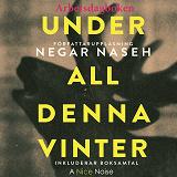 Cover for Under all denna vinter - Arbetsdagboken
