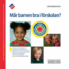 Cover for Mår barnen bra i förskolan?