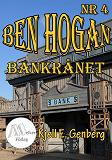 Cover for Ben Hogan - Nr 4 - Bankrånet