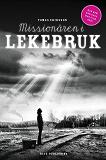 Cover for Missionären i Lekebruk